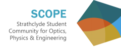 Strathclyde Student Community for Optics, Physics, & Engineering (SCOPE)